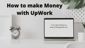 How to make money with Upwork